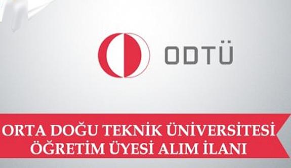 Orta Doğu Teknik Üniversitesi Öğretim Üyesi Alım İlanı