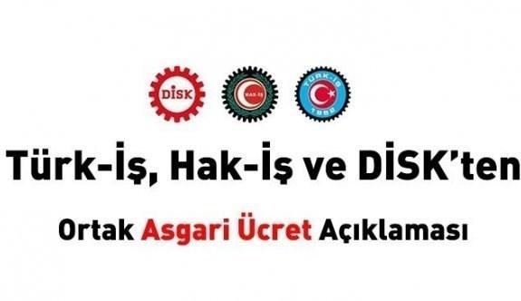 Türk-İş, Hak-İş ve DİSK'ten ortak asgari ücret açıklaması:
