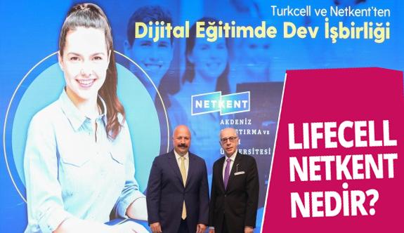 Turkcell Lifecell Netkent ile online üniversite için iş birliği yaptı Peki netkent lifecell nedir? ne anlama geliyor?