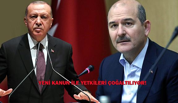 Yeni kanunla Erdoğan ve Soylu'nun yetkileri artırılıyor