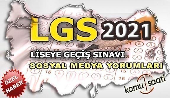 2021 LGS sosyal medya yorumları! 6 Haziran 2021 liseye geçiş sınavı nasıl Olacak?