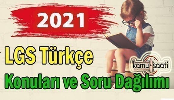 2021 LGS Türkçe Konuları ve Soru Dağılımı 2021 Lgs örnek sorular