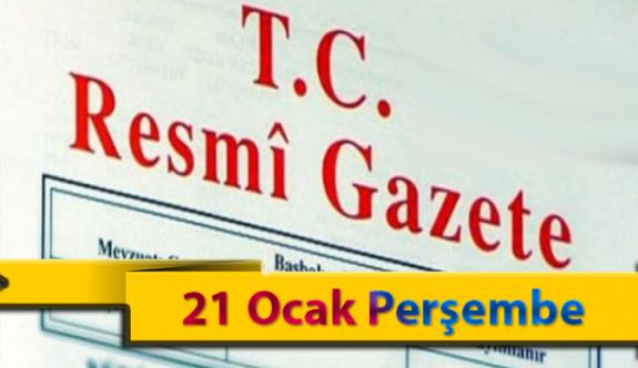 21 Ocak Perşembe 2021 Resmi Gazete Kararları