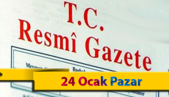 24 Ocak Pazar 2021 Resmi Gazete Kararları