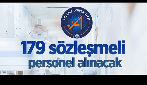 Akdeniz Üniversitesi 179 Sözleşmeli Personel alıyor