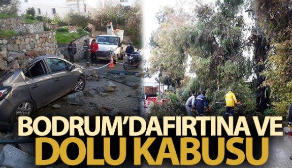 Bodrum'da fırtına ve dolu kabusu