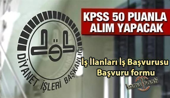 Diyanet işleri başkanlığı personel alımı yapacak Kpss 50 puan ile 40 kadrolu personel alımı! Başvurular sürüyor!