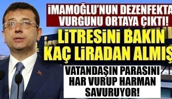 Ekrem İmamoğlu'nun dezenfektan vurgunu ortaya çıktı!