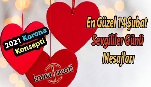 En Güzel 14 Şubat Sevgililer Günü MESAJLARI | 2021 Korona Konsepti