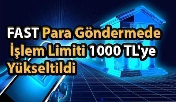 FAST ile hızlı para göndermede işlem limiti 1000 TL'ye yükseltildi