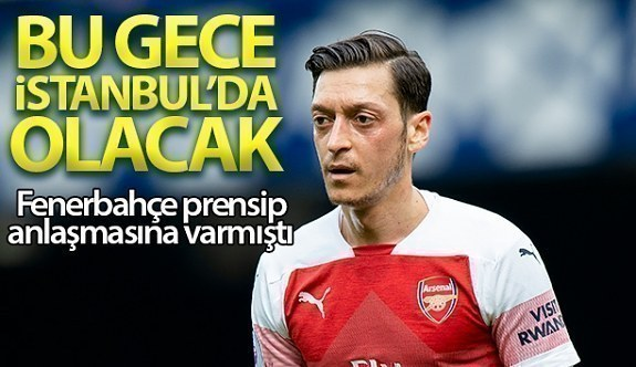 Fenerbahçe'nin prensip anlaşmasına vardığı futbolcu Mesut Özil İstanbul'a geliyor