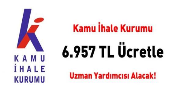 Kamu İhale Kurumu 6 bin 957 TL net ücretle 20 uzman yardımcısı alımı İlanı