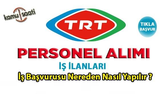 TRT KPSS şartsız sözleşmeli personel alımı başvurusu! TRT hangi kadrolardan personel alımı yapacak? Son başvuru tarihi...