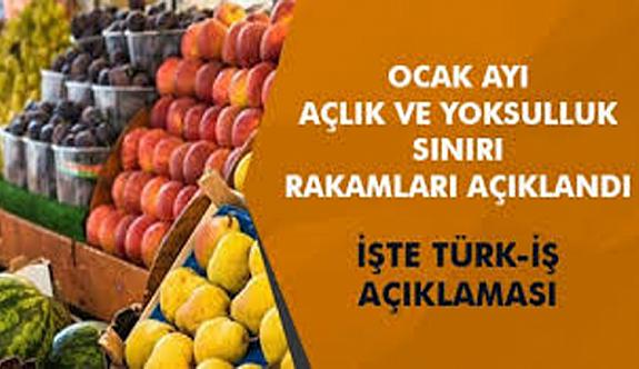 Türk-İş ocak ayı açlık ve yoksulluk sınırını açıkladı