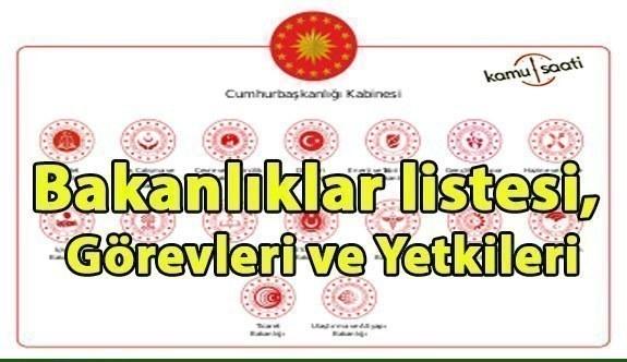 Türkiye Cumhuriyeti bakanlıklar listesi, görevleri ve yetkileri (GÜNCEL) 2021