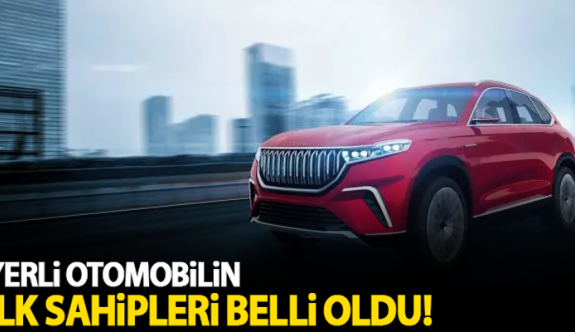 Türkiye'nin Otomobili TOGG'un ilk sahipleri belli oldu