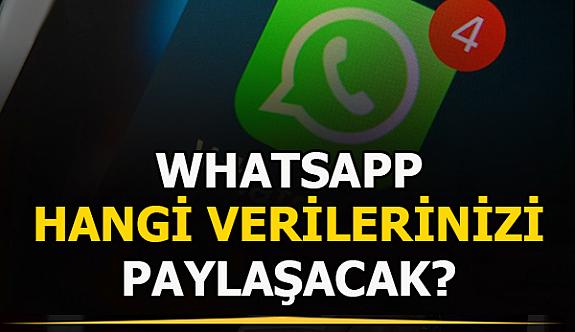 WhatsApp hangi verilerinizi paylaşılacak?  WhatsApp Siliniyor
