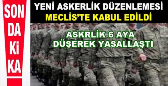 Yeni askerlik düzenlemesi, Meclis'te kabul edildi