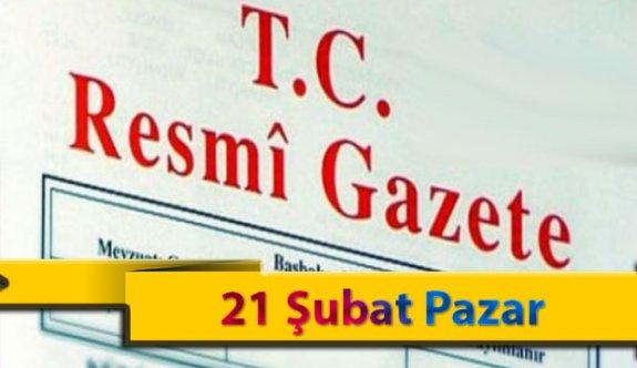 21 Şubat Pazar 2021 Resmi Gazete Kararları