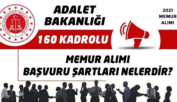 Adalet Bakanlığı Katip Alımı yapacak 2021 yılı 160 Kadrolu Katip Alımı duyurusu yayımlandı