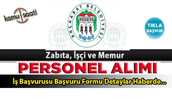 Akçaabat Belediyesi Personel Alımı İş ilanları ve Başvuru Formu