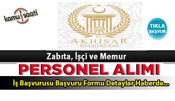 Akhisar Belediyesi Personel Alımı İş ilanları ve Başvuru Formu