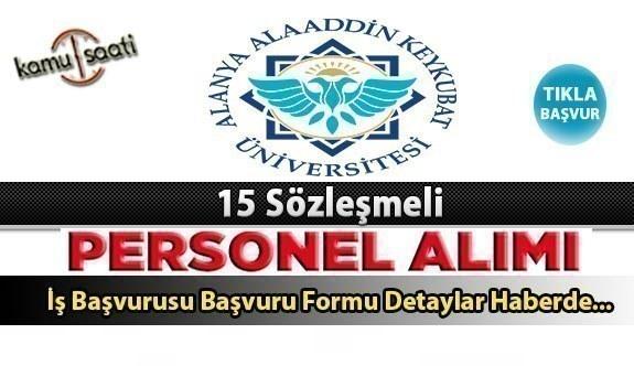 Alanya Alaaddin Keykubat Üniversitesi personel alımı 2021 | 15 sözleşmeli personel alımı ş başvurusu