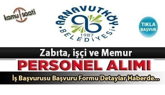 Arnavutköy Belediyesi Personel Alımı İş ilanları ve Başvuru Formu