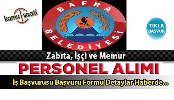 Bafra Belediyesi Personel Alımı İş ilanları ve Başvuru Formu