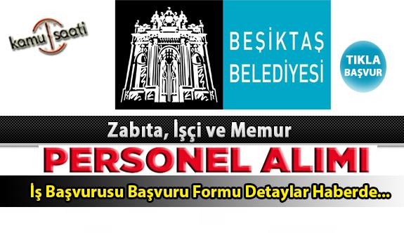 Beşiktaş Belediyesi Personel Alımı İş ilanları ve Başvuru Formu