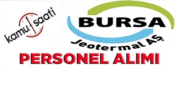 Bursa Jeotermal 5 İşçi Alımı İlanı  işçi alımı İlanı başvuru ve başvuru formu