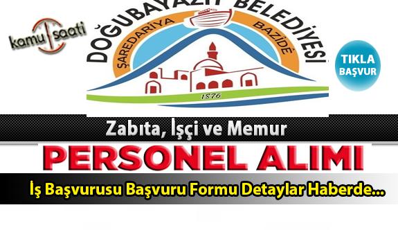 Doğubayazıt Belediyesi Personel Alımı İş ilanları ve Başvuru Formu