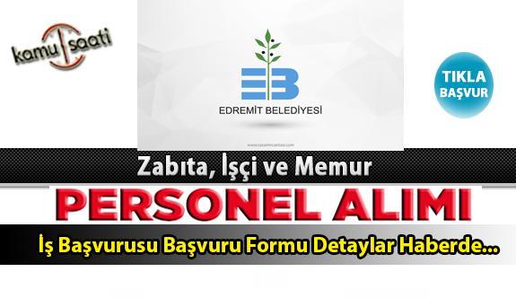 Edremit Belediyesi Personel Alımı İş ilanları ve Başvuru Formu