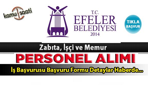 Efeler Belediyesi Personel Alımı İş ilanları ve Başvuru Formu