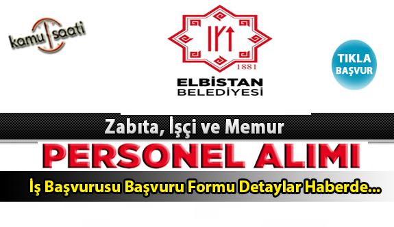 Elbistan Belediyesi Personel Alımı İş ilanları ve Başvuru Formu