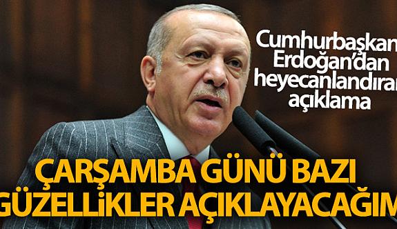 Erdoğan Müjdeyi verdi Çarşamba  gününe Dikkat çekti!