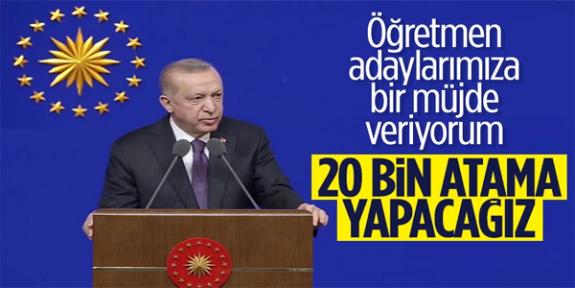 Erdoğan Öğretmenlere Büyük Müjdeyi verdi 20 Bin Atama Olacak!