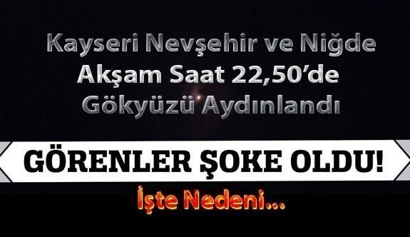Kayseri Nevşehir Trabzon Gökyüzündeki ışık ne ışığı? akşam saat 22. 50 de gökyüzünde aniden beliren ışık çıktı