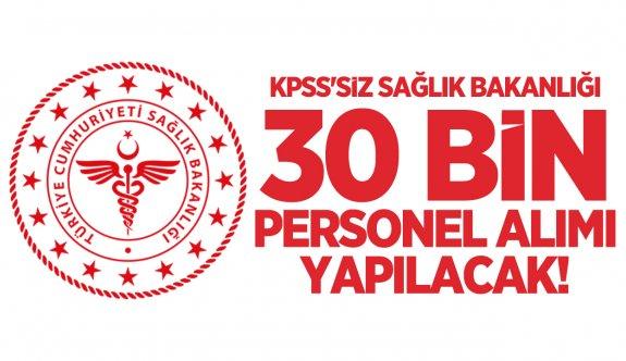 KPSS'siz Sağlık Bakanlığı 30 bin personel alımı yapacak! başvuru nereden nasıl yapılır?