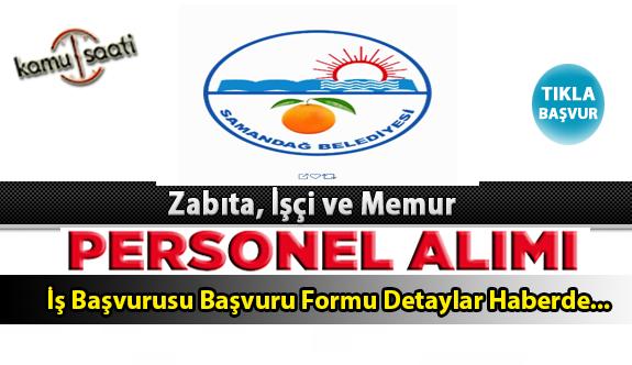 Samandağ Belediyesi Personel Alımı İş ilanları ve Başvuru Formu