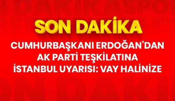 Son Dakika: Cumhurbaşkanı Erdoğan'dan AK Parti teşkilatına İstanbul uyarısıSon dakika: Cumhurbaşkanı Erdoğan'dan AK Parti teşkilatına uyarı: İstanbul'u küstürürseniz vay halinize, böyle bir durumda dünyaya bile sığamazsınız