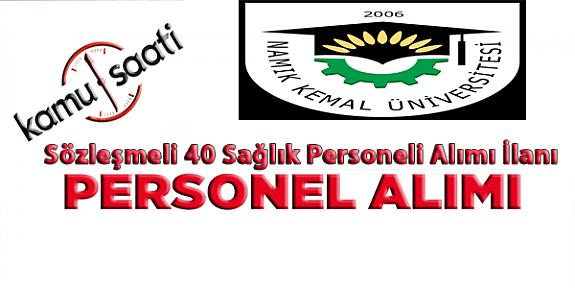 Tekirdağ Namık Kemal Üniversitesi sözleşmeli 40 sağlık personeli alımı ilanı Başvuru Formu