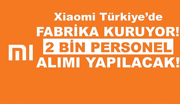 Xiaomi, İstanbul'da 2 bin kişi İş sahibi olacak