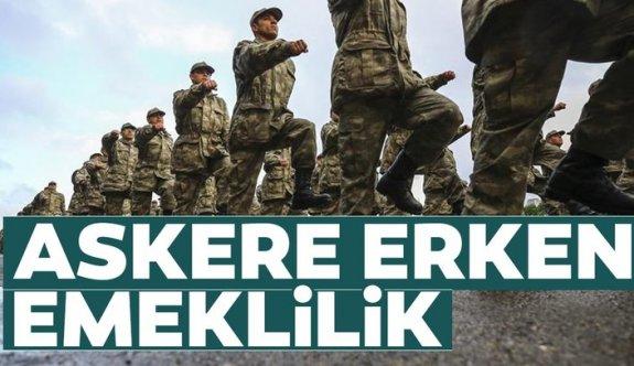 Yedek subaylar, erler, erbaşlar dikkat! Askere erken emeklilik...