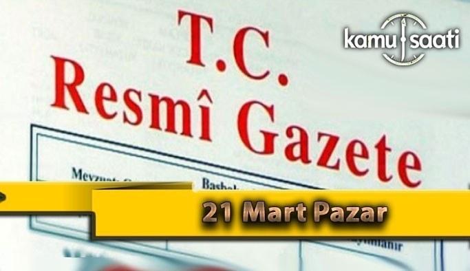 21 Mart Pazar 2021 Resmi Gazete Kararları
