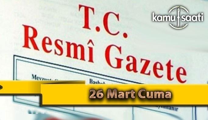 26 Mart Cuma 2021 Resmi Gazete Kararları