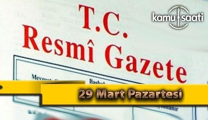 29 Mart Pazartesi 2021 Resmi Gazete Kararları