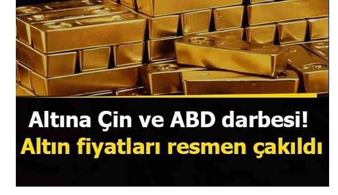 Altına Çin ve ABD darbesi! Altın fiyatları resmen çakıldı