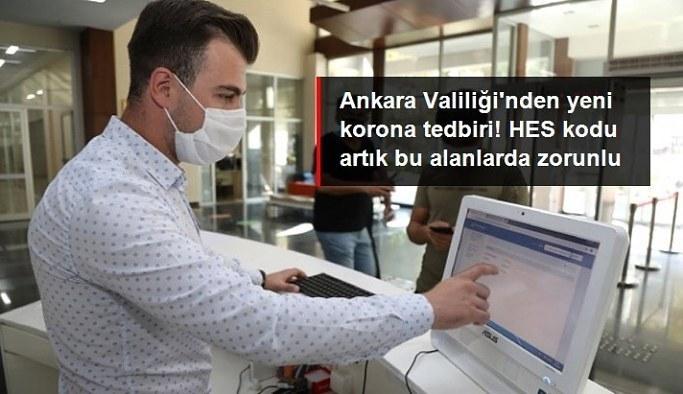 Ankara'da toplu taşımada ve insanların bir arada bulunduğu mekanlara girişte HES kodu zorunluğu getirildi