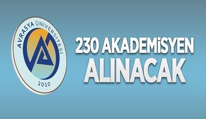 Avrasya Üniversitesi 230 öğretim üyesi alacak